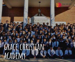 Grace Christian Academy là trường ngoại trú Thiên chúa giáo ở khu vực New York City và Long Island. Mục tiêu của trường là cung cấp cho các em học sinh một nền giáo dục toàn diện theo đức tin của Chúa trong một môi trường mang tính kỷ luật chặt chẽ. Bên cạnh đó nhà trường cũng xây dựng chương trình giảng dạy toàn diện, nhấn mạnh về toán học, đọc - viết, hùng biện cũng như giao tiếp hàng ngày. Từ đó, các em không những được trang bị đầy đủ kiến thức, các giá trị tinh thần mà còn tự tin khẳng định bản thân, chuẩn bị cho những thành công sau khi tốt nghiệp.